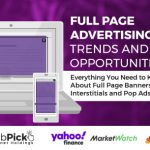 WebPick Launches In-depth Study About the Evolution and Growth of Full Page Online Advertising